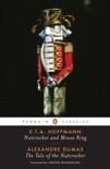 Nutcracker and Mouse King and The Tale of the Nutcracker book summary, reviews and downlod