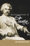 Autobiography of Mark Twain - 100th Anniversary Edition book summary, reviews and downlod