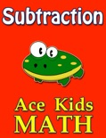 Ace Kids Math - Subtraction