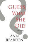 Guess What She Did book summary, reviews and download