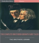 The Complete Brothers Grimm's Fairy Tales (Illustrated Edition) book summary, reviews and downlod