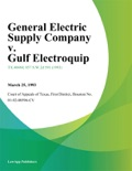 General Electric Supply Company v. Gulf Electroquip book summary, reviews and downlod