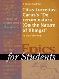 """A Study Guide for Titus Lucretius Carus's """"De rerum natura (On the Nature of Things)"""" book summary, reviews and downlod"""