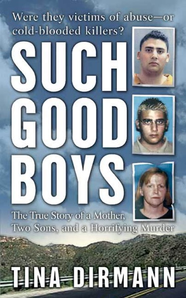 Such Good Boys by Tina Dirmann Book Summary, Reviews and E-Book Download