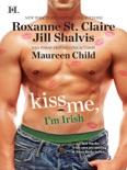 Kiss Me, I'm Irish book summary, reviews and downlod