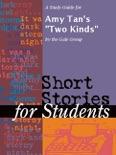 """A Study Guide for Amy Tan's """"Two Kinds"""" book summary, reviews and downlod"""