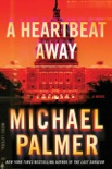 A Heartbeat Away book summary, reviews and downlod