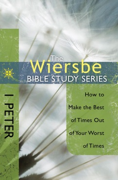 The Wiersbe Bible Study Series: 1 Peter E-Book Download