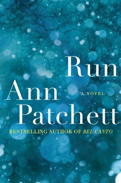 Run by Ann Patchett Book Summary, Reviews and E-Book Download