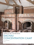Dachau Concentration Camp book summary, reviews and download