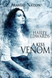 A Kiss of Venom (Araneae Nation) book summary, reviews and download