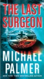 The Last Surgeon book summary, reviews and downlod