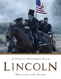 Lincoln: A Steven Spielberg Film - Discover the Story book summary, reviews and downlod