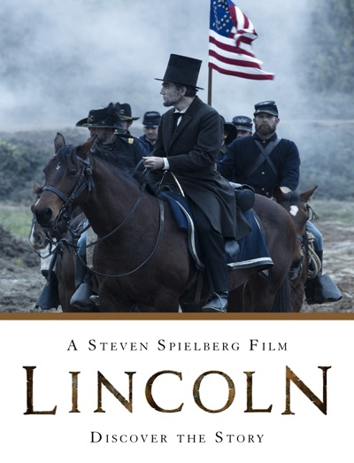 Lincoln: A Steven Spielberg Film - Discover the Story by Disney Book Group Book Summary, Reviews and E-Book Download