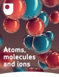 Atoms, molecules and ions e-book