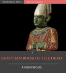 The Egyptian Book of the Dead book summary, reviews and downlod