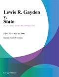 Lewis R. Gayden v. State book summary, reviews and downlod
