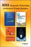 2012 Nonprofit Technology Conference E-book Sampler book summary, reviews and downlod