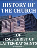 History of the Church of Jesus Christ of Latter-Day Saints book summary, reviews and downlod