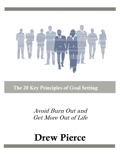 The 20 Key Principles of Goal Setting book summary, reviews and download