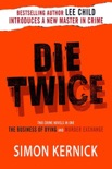 Die Twice book summary, reviews and downlod