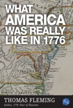 What America Was Really Like In 1776 book summary, reviews and downlod
