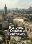 Restoring Original Christianity book summary, reviews and download