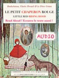 Le petit chaperon rouge (Audio) Little Red Riding Hood book summary, reviews and downlod