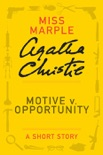 Motive v. Opportunity book summary, reviews and download