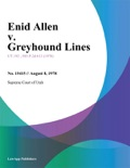 Enid Allen v. Greyhound Lines book summary, reviews and downlod