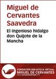 El ingenioso hidalgo Don Quijote de la Mancha resumen del libro