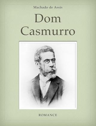 Dom Casmurro by Machado de Assis E-Book Download