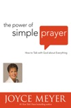 The Power of Simple Prayer book summary, reviews and download