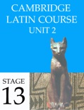 Cambridge Latin Course (4th Ed) Unit 2 Stage 13 book summary, reviews and downlod