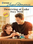 Deserving of Luke book summary, reviews and downlod