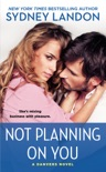 Not Planning On You book summary, reviews and downlod