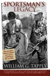 Sportsman's Legacy book summary, reviews and downlod