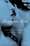 Dangerous Lover book summary, reviews and downlod