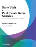 State Utah v. Paul Travis Reese Sanwick book summary, reviews and downlod