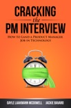 Cracking the PM Interview book summary, reviews and download