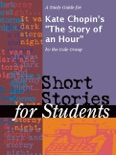 """A Study Guide for Kate Chopin's """"The Story of an Hour"""" book summary, reviews and downlod"""