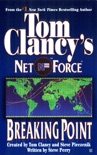 Tom Clancy's Net Force: Breaking Point book summary, reviews and downlod