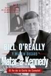 Matar a Kennedy book summary, reviews and downlod