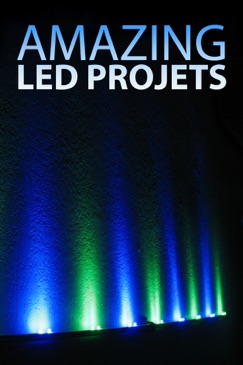 Amazing LED Projects E-Book Download