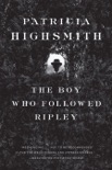 The Boy Who Followed Ripley book summary, reviews and downlod