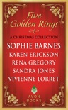 Five Golden Rings book summary, reviews and downlod