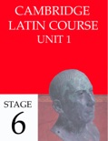 Cambridge Latin Course (4th Ed) Unit 1 Stage 6 book summary, reviews and downlod