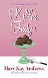 Killer Fudge (A Callahan Garrity Short Story) book summary, reviews and downlod