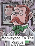 Monkeypoo to the Rescue book summary, reviews and download
