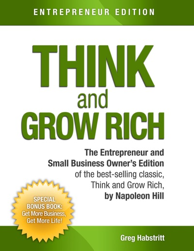 Think and Grow Rich by Greg Habstritt & Napoleon Hill Book Summary, Reviews and E-Book Download